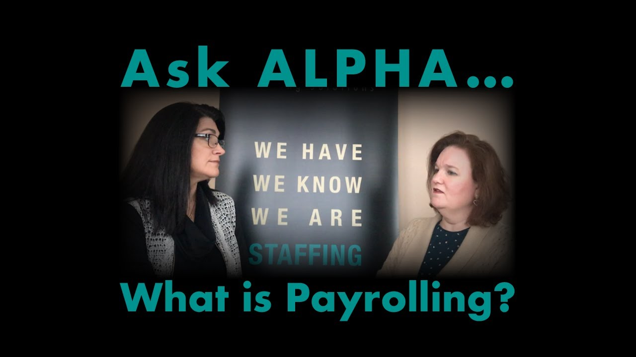 Ask Alpha: What is Payrolling Service?