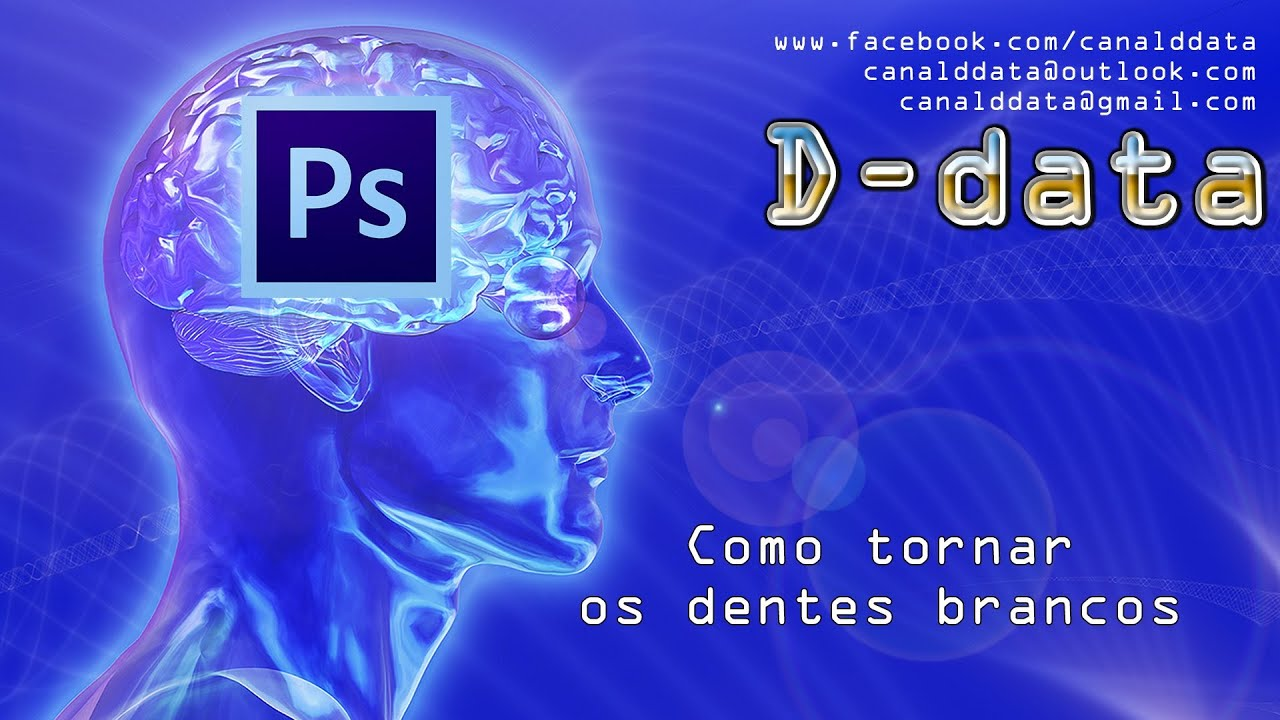 Photoshop Cs6 Cc Como Tornar Os Dentes Brancos Youtube