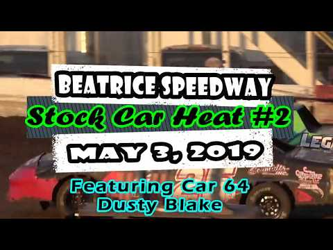 05/03/2019 Beatrice Speedway Stock Car Heat #2