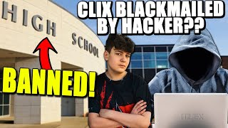 "Clix High School BANNED Him For This! Clix EXPOSES Hacker Who ""BLACKMAILS"" For Thousands of Dollars!"