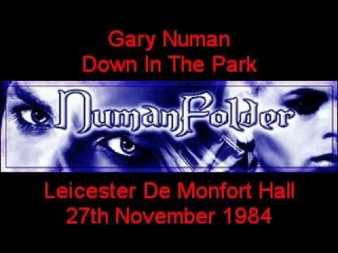 Gary Numan - Down In The Park [Leicester De Monfort Hall 27th Nov 1984] mp3