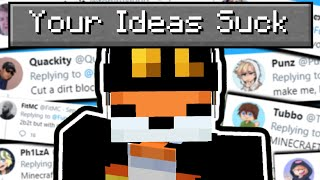 I made your dumb ideas in Minecraft...