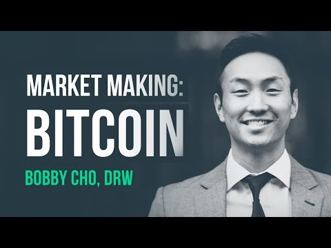 Making way for the 'whales' of Bitcoin · Bobby Cho, DRW Trading