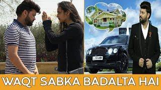 Waqt Sabka Badalta Hai | Heart Touching Story | Time Changes | Fuddu Kalakar