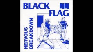 Black Flag Nervous Breakdown With Lyrics in the Description from the First Four Years.mp3