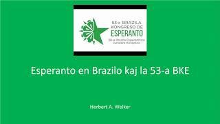 Esperanto en Brazilo kaj la 53-a BKE