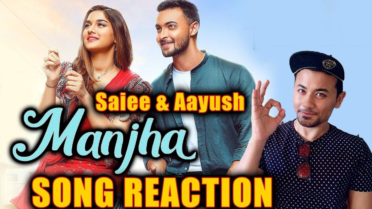 MANJHA Song Reaction | Aayush Sharma | Saiee M Manjrekar | Riyaz Aly