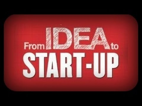 From Idea to Startup