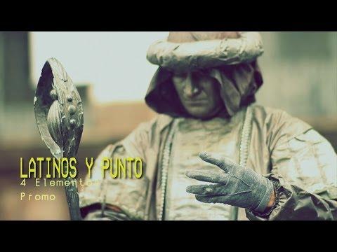 Latinos y Punto - 4 Elementos (Promo)