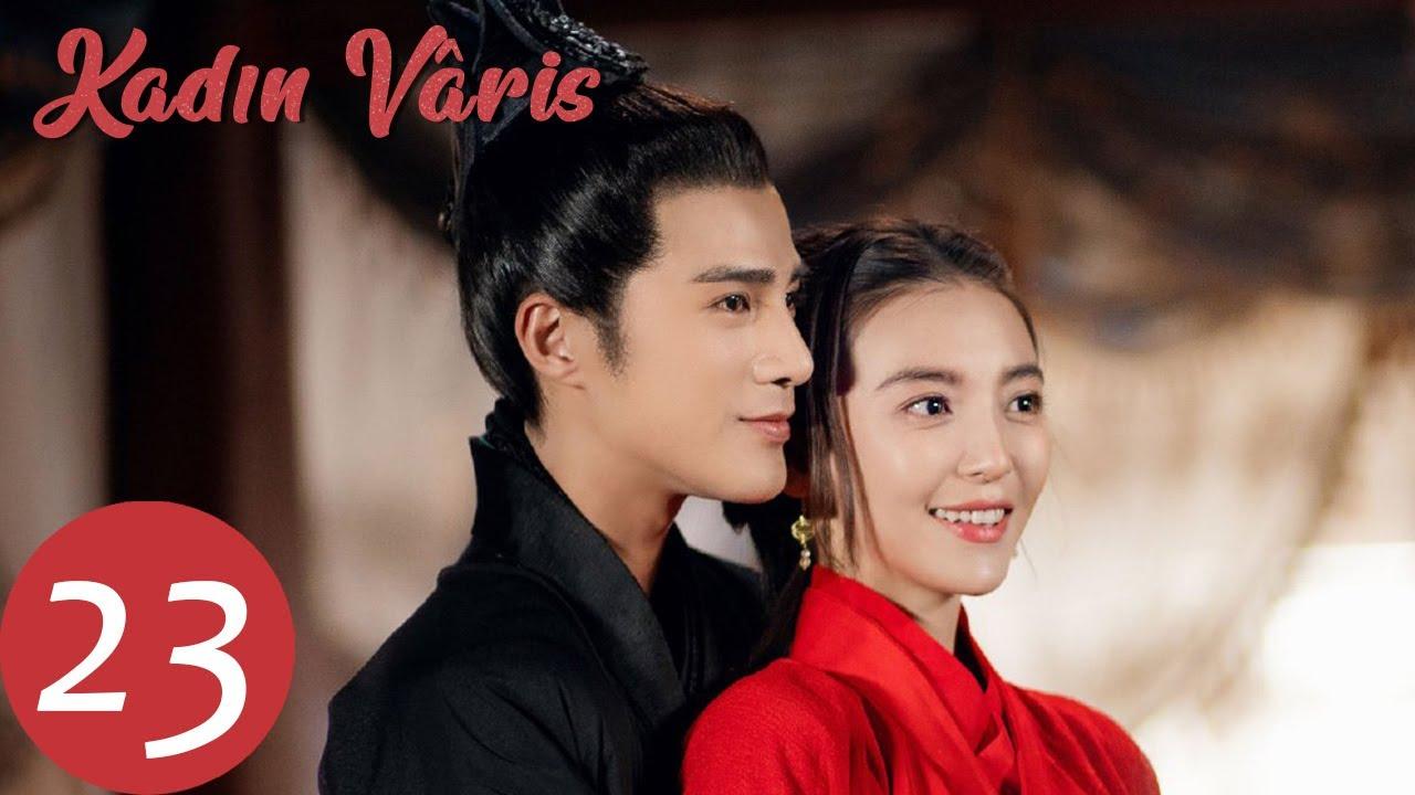 Kadın Vâris   23.Bölüm    Jiang Chao, You Jingru   The Heiress   女世子   WeTV Turkish