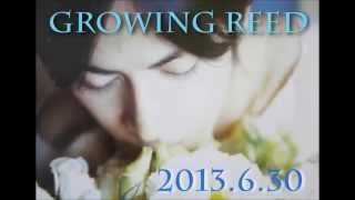 岡田准一 Growing Reed 20130630 (ゲスト:西高辻信宏)