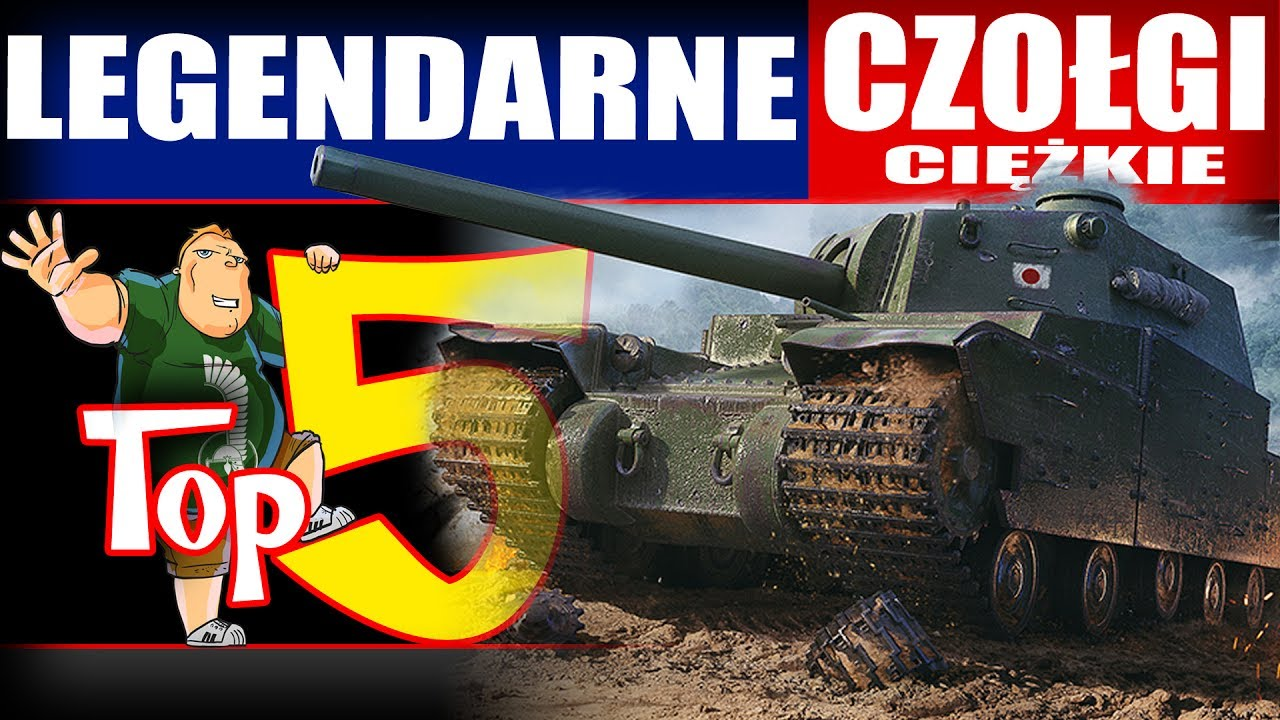 Top 5 – Legendarne ciężkie czołgi w World of Tanks