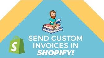 Send Custom Invoices (Shopify Basics)
