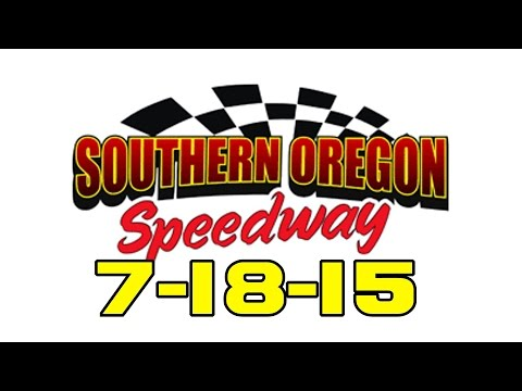 Southern Oregon Speedway Main Event 7-18-15