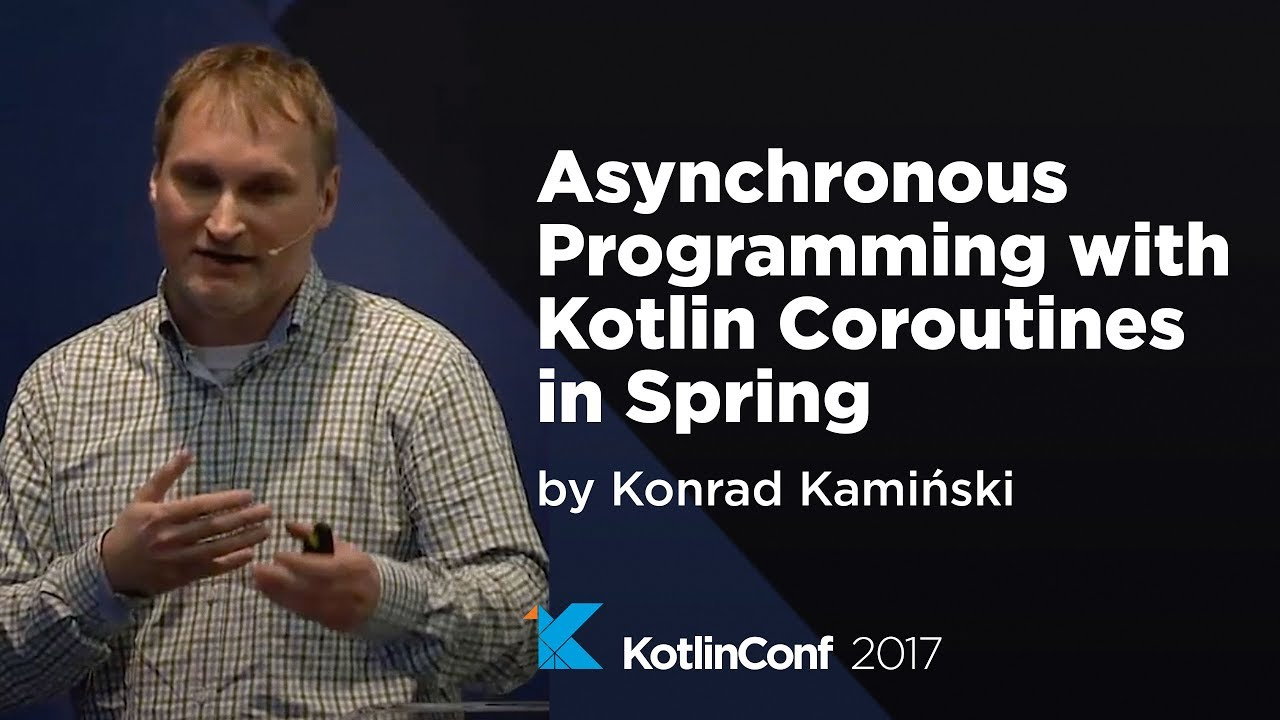 All the Talks at KotlinConf, Organized and Commented - SuperKotlin