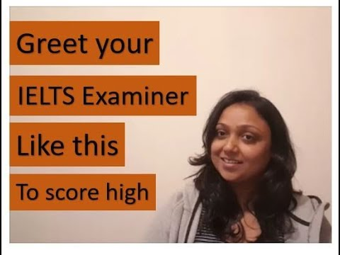 KISS Approach - Greet your IELTS examiner like this to score high