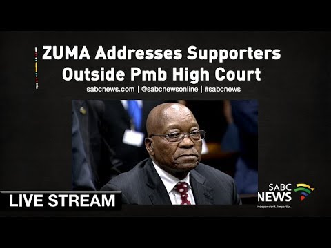 Former Pres Zuma addresses supporters outside court, 24 May 2019