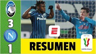 Atalanta 3-1 Napoli GOL del Chucky Lozano no alcanzó. ELIMINADOS. Atalanta, finalista. | Copa Italia
