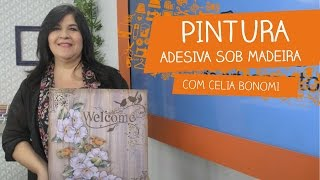 Pintura Adesiva sob Madeira com Celia Bonomi