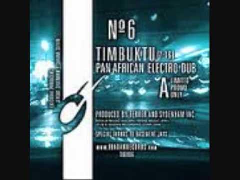 Ferrer & Sydenham - Timbuktu (Pan-African Electro Dub)