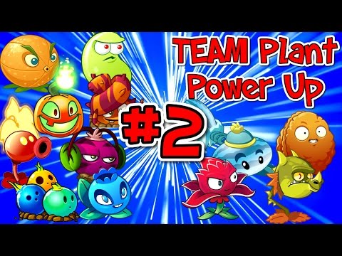Plants vs. Zombies 2 New TEAM PLANT POWER UP # 2