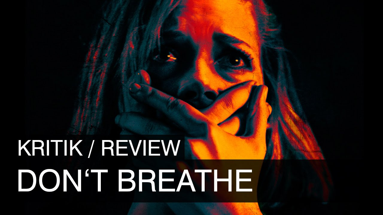 DonT Breathe Kritik