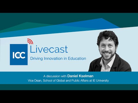 ICC Livecast - Driving Innovation In Education