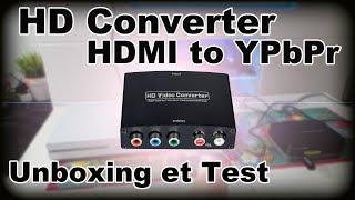 HD Converter HDMI to 5 RCA (YPbPr): Unboxing et test [FR]