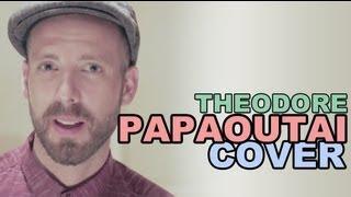 Stromae - Papaoutai Cover (Théodore le chanteur)