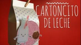 TUTORIAL Cartoncito de Leche para Regalo/Milk Carton Favor Box