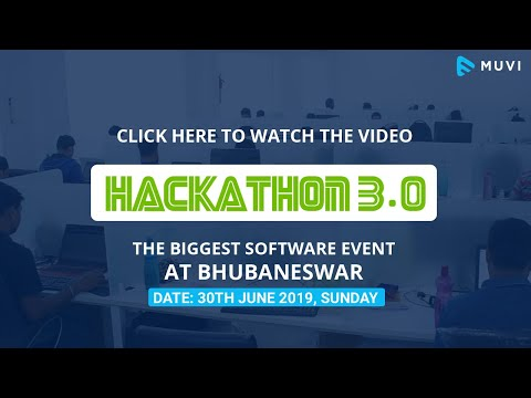 Muvi Hackathon 3.0   The Biggest Software Event At Bhubaneswar.
