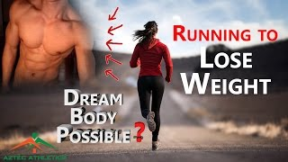 RUNNING TO LOSE WEIGHT | HOW TO GET YOUR DREAM BODY + TIPS✔