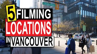 5 Vancouver filming locations (You Can Visit!)