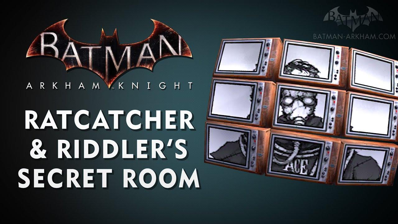 Batman: Arkham Knight Easter Egg - The Ratcatcher & Riddler's Secret Room