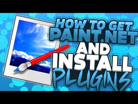 (2015) HOW TO INSTALL PAINT.NET AND  PLUGINS