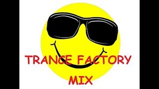SPECIAL MIX TRANCE FACTORY