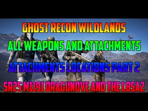 Ghost Recon Wildlands All Weapons And Attachments Locations Part 2  M1911 SR25 Dragunove  And More