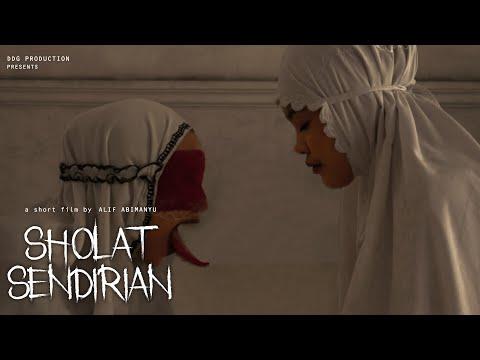SHOLAT SENDIRIAN (Film Pendek Horor)