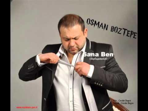 OSMAN BOZTEPE  SANA BEN (Söyleyemedim) ŞİİRLİ ...