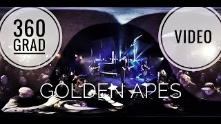 Golden Apes - Ignorance - 360° Video Live @ Bi Nuu Berlin 2016