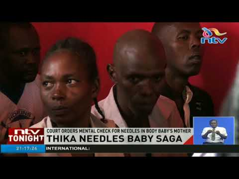 Mother of Thika needles baby to undergo mental check up