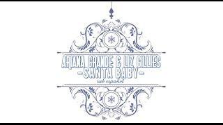 Ariana Grande & Liz Gillies - Santa Baby ( Sub Español )