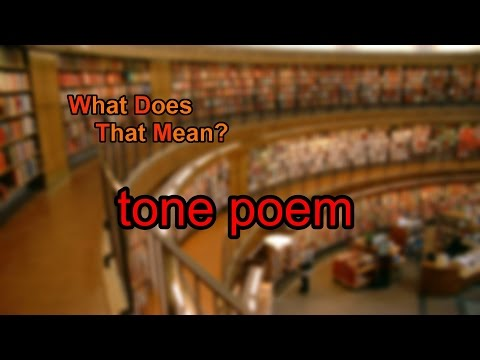 What does tone poem mean?