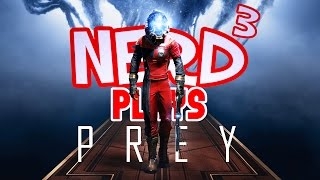 Nerd³ Plays... Prey - Taskmonster