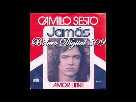 Camilo Sesto Jamas 1975 amor libre