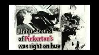 Pinkerton Assorted Colours - That Same Old Feeling