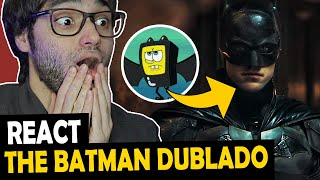 REACT TRAILER DUBLADO THE BATMAN - WENDEL BEZERRA