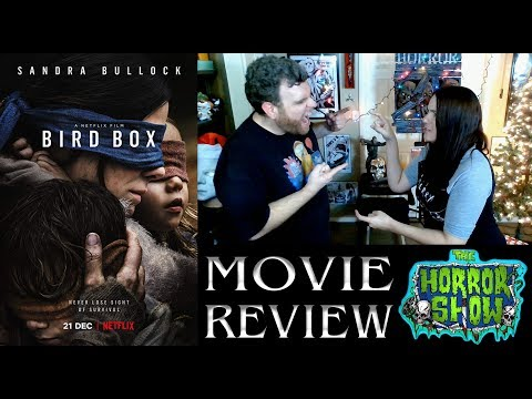 """Bird Box"" 2018 Netflix Drama/Thriller Movie Review - The Horror Show"