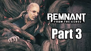 Remnant: From The Ashes - PC Gameplay | Playthrough Part 3 (No Commentary)