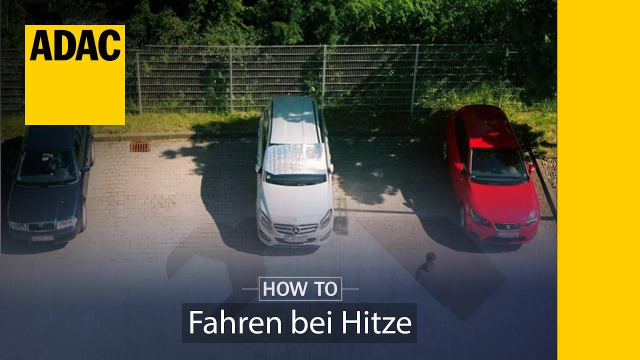 Tipps Gegen Hitze Im Auto Adac